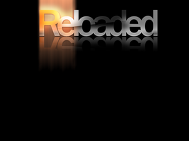Reloaded by themt