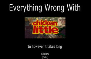 Everything Wrong With Chicken Little by JayZeeTee16