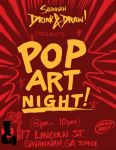 Pop Art Night! with Savannah DRINK and DRAW! by DAVIDGMILEY