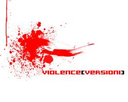 VIOLENCEversion1 by junkii