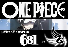 Review: ONE PIECE chapter 681 by FallenAngelGM