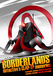 Borderlands detective's CL4P-TP memories by Rayvell