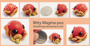 Bitty Magma-pus - SOLD by Bittythings