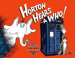 Horton Hears Doctor Who by Brandtk