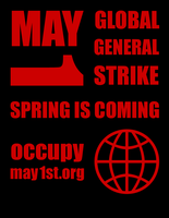 May Day Global General Strike by BullMoose1912