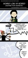 Bored Loki is Bored by RainDragonX