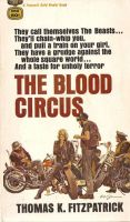 The Blood Circus by derrickthebarbaric