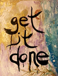 Get It Done by t-r-bandit