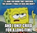 I watched the season 2 finale of Rick and Morty... by kiffangirl6