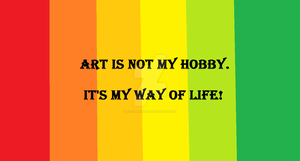 Art is my way of life! by AnoushayKhan