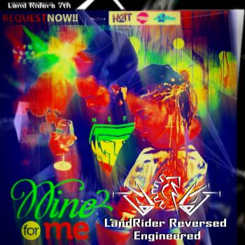 Wine For Me Colab Cover by LandRiders7th