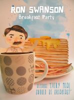 Ron Swanson Breakfast Party by tamarindojuice
