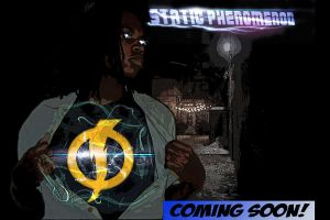Static Phenomenon Poster (Fan Film Coming Soon!) by YVZ93STATIC