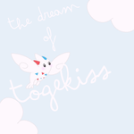 The Dream Of My Fluffy Togekiss by Gailering
