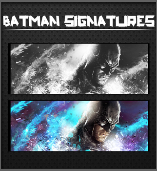BatMan Signatures by Wolvyqueen