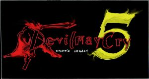 Devil May Cry...5? by sonsofthestorm