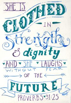 Proverbs 31:25 by Lamorien