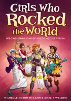 Girls Who Rocked the World by mscorley