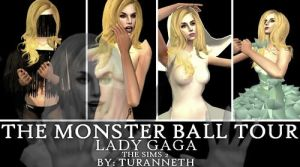 Lady Gaga-Monster Ball Sims 2 COMING SOON!! by turanneth