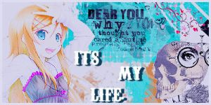 It's My Life by MileyPink26