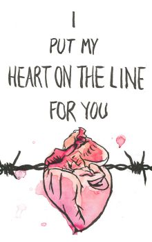 I put my heart on the line for you. by Charlene-Art