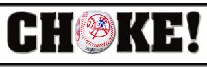 Yankees choke by Peter-Pine