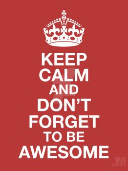 Keep Calm - DFTBA (Redesigned and Remastered) by JamesMontour