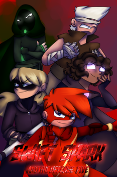 .:Swift Spark And The Defense Five:. PROLOGUE by Pan-tastique