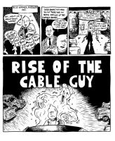 Rise of the Cable Guy pg 1 by oh-the-humanatee