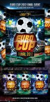 Euro Cup Final 2012 Event Flyer by caniseeu