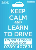 Keep calm and learn to drive by DigitallyDestined