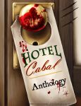 Hotel Cabal Anthology by KytheraOA