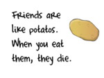 Friends Are Like Potatto Stamp by cutiesun