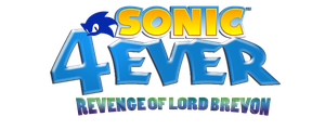Sonic4Ever: Revenge of Lord Brevon Logo by sonic4ever760