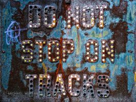 Do Not Stop On Tracks by sullivan1985