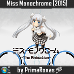 Miss Monochrome [2015] Anime Icon by PrimaRoxas