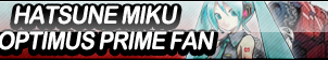 Hatsune Miku and Optimus Prime Fan Button by ButtonsMaker