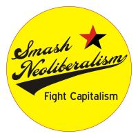 Smash neoliberalism by 13VAK