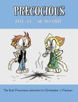 Precocious Book 1 Cover by chrispco