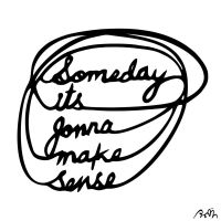 someday its gonna make sense by ParthKothekar