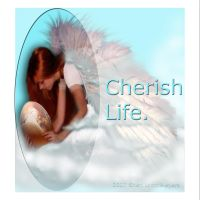 Cherish Life by 1footonthedawn