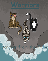 Warriors: Dangers from the Tides by GiggleKittyx3