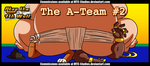 The A-Team #2 by MTC-Studio