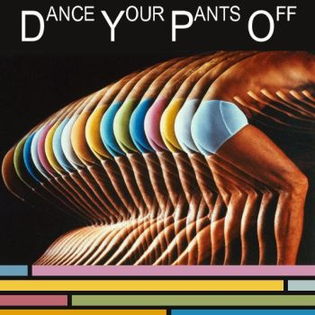 Dance Your Pants Off by spikerchick17