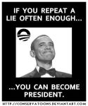 Obama Repeating Lies by Conservatoons
