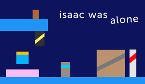 isaac was alone by Memoski