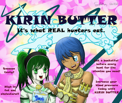 Kirin Butter: What Real Hunters Eat by ScythicKitty