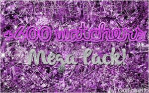 +400 Watchers MEGA PACK. by ourfalsetto