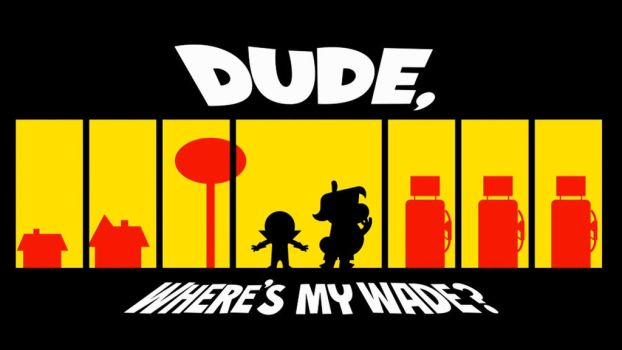 Dudewhere'smywade hdtitlecard by brauer83