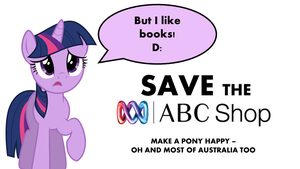 Save ABC Books Plus! Twilight Sparkle Demands It! by BudCharles
